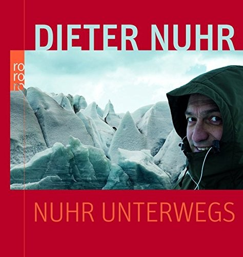 Dieter Nuhr: Nuhr unterwegs