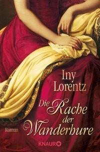 Iny Lorentz: Die Rache der Wanderhure