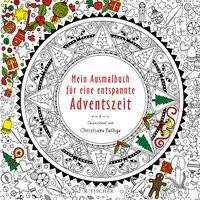 Christiane Bethge: Mein Ausmalbuch für eine entspannte Adventszeit