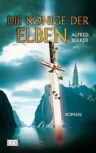 Alfred Bekker: Die Könige der Elben