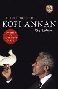 Friederike Bauer: Kofi Annan
