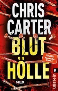 Chris Carter: Bluthölle