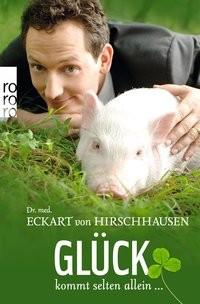 Eckart von Hirschhausen: Glück kommt selten allein …