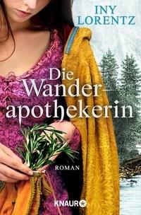 Iny Lorentz: Die Wanderapothekerin
