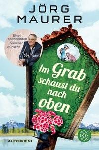 Jörg Maurer: Im Grab schaust du nach oben
