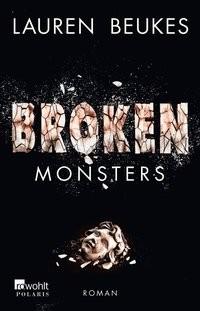 Lauren Beukes: Broken Monsters