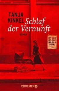 Tanja Kinkel: Schlaf der Vernunft