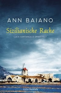 Ann Baiano: Sizilianische Rache