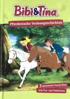 Bibi & Tina - Pferdestarke Vorlesgeschichte, Vorlesebuch