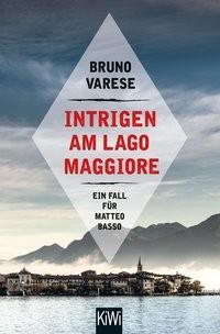Bruno Varese: Intrigen am Lago Maggiore