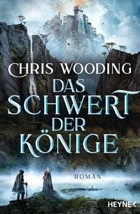 Chris Wooding: Das Schwert der Könige