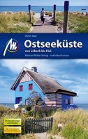 Dieter Katz: Michael Müller Verlag MMV Ostseeküste von Lübeck bis Kiel Reiseführer