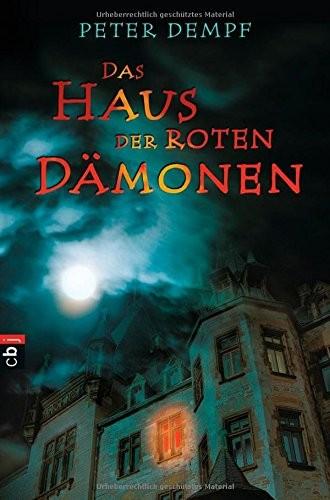 Peter Dempf: Das Haus der roten Dämonen