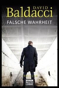 David Baldacci: Falsche Wahrheit