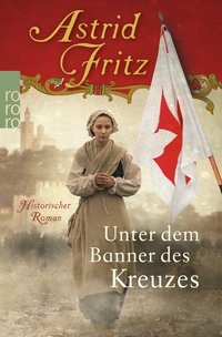 Astrid Fritz: Unter dem Banner des Kreuzes