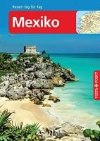 Ortrun Egelkraut: Vista Point Reisen Tag für Tag - Reiseführer Mexiko