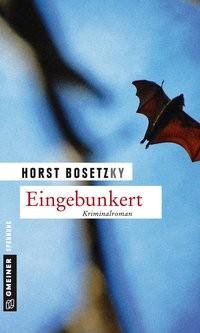 Horst Bosetzky (-ky): Eingebunkert