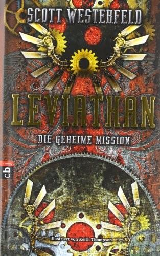 Scott Westerfeld: Leviathan - Die geheime Mission
