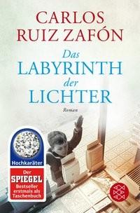 Carlos Ruiz Zafón: Das Labyrinth der Lichter