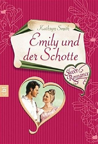 Kathryn Smith: Emily und der Schotte
