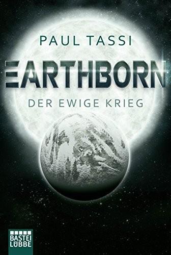 Paul Tassi: Earthborn: Der ewige Krieg