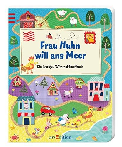 Maria Höck: Frau Huhn will ans Meer. Ein lustiges Wimmel-Suchbuch