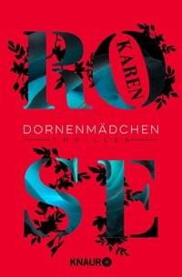 Karen Rose: Dornenmädchen