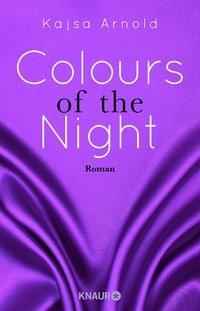 Kajsa Arnold: Colours of the night