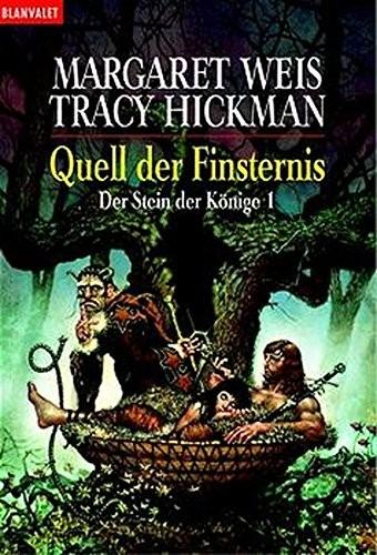 Margaret Weis/ Tracy Hickman: Quell der Finsternis