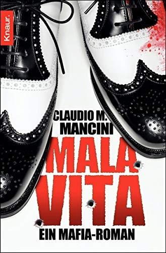 Claudio M. Mancini: Mala Vita