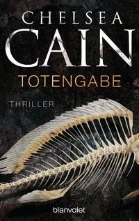Chelsea Cain: Totengabe
