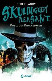 Derek Landy: Skulduggery Pleasant 7 - Duell der Dimensionen