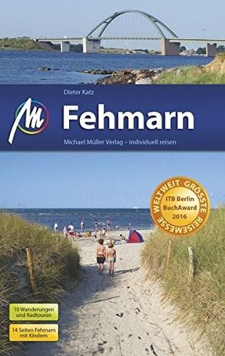 Dieter Katz: Michael Müller Verlag MMV Reiseführer Fehmarn