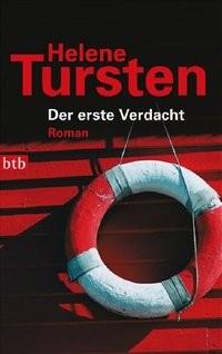 Helene Tursten: Der erste Verdacht