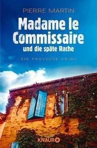 Pierre Martin: Madame le Commissaire und die späte Rache