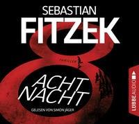 Sebastian Fitzek: HÖRBUCH: AchtNacht, 6 Audio-CDs