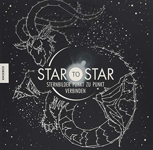 Gareth Moore: Star to Star. Sternbilder Punkt zu Punkt verbinden