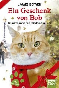 James Bowen: Ein Geschenk von Bob