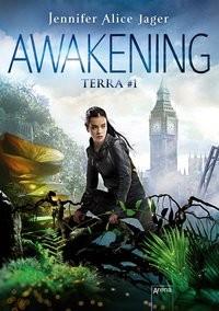 Jennifer Alice Jager: Awakening. Terra #1