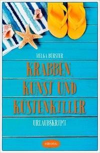 Helga Bürster: Krabben, Kunst und Küstenkiller