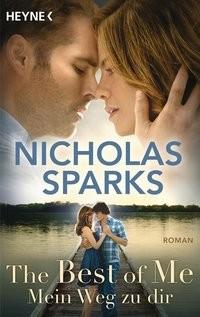 Nicholas Sparks: The Best of Me - Mein Weg zu dir