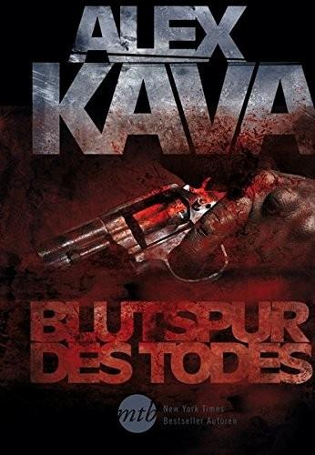 Alex Kava: Blutspur des Todes