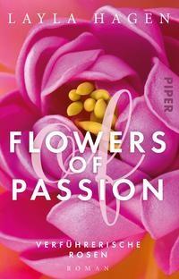 Layla Hagen: Flowers of Passion – Verführerische Rosen