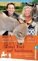 Jutta Speidel & Bruno Maccallini: Zwei Esel auf Sardinien. Ein deutsch-italienisches Abenteuer