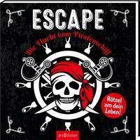 Eric Nieudan: Escape – Die Flucht vom Piratenschiff