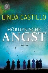Linda Castillo: Mörderische Angst