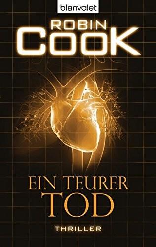 Robin Cook: Ein teurer Tod