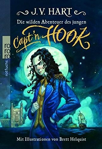 J. V. Hart: Die wilden Abenteuer des jungen Capt'n Hook