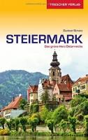 Gunnar Strunz: Trescher Verlag Reiseführer Steiermark. Das grüne Herz Österreichs