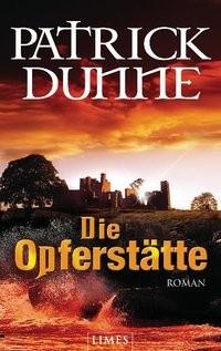 Patrick Dunne: Die Opferstätte